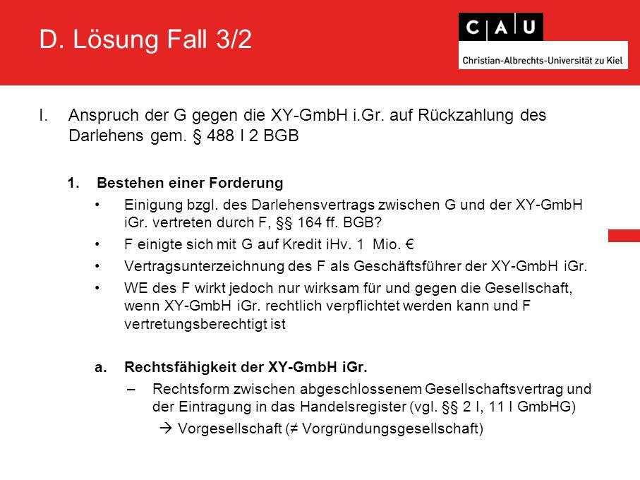D. Lösung Fall 3/2 I.Anspruch der G gegen die XY-GmbH i.Gr.