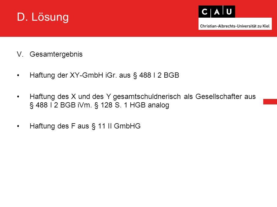 D. Lösung V.Gesamtergebnis Haftung der XY-GmbH iGr.