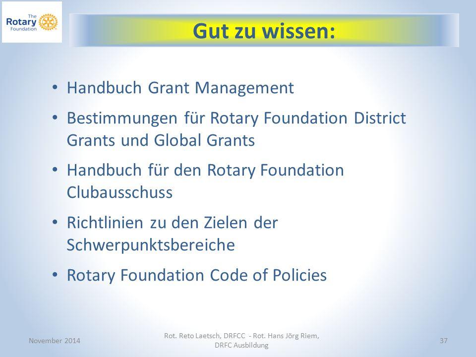 November 2014 Rot. Reto Laetsch, DRFCC - Rot.
