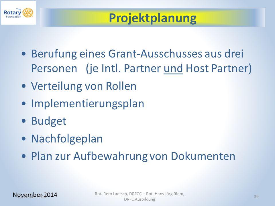 39 Berufung eines Grant-Ausschusses aus drei Personen (je Intl.
