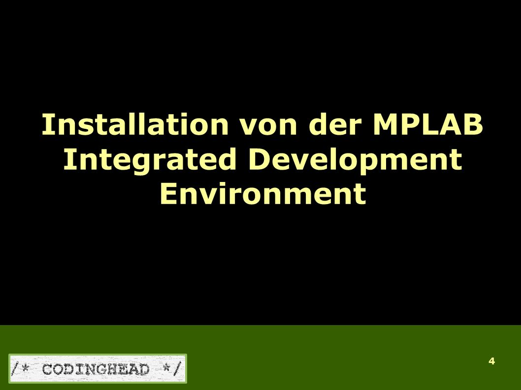 4 Installation von der MPLAB Integrated Development Environment Für MPLAB Version 7.6x