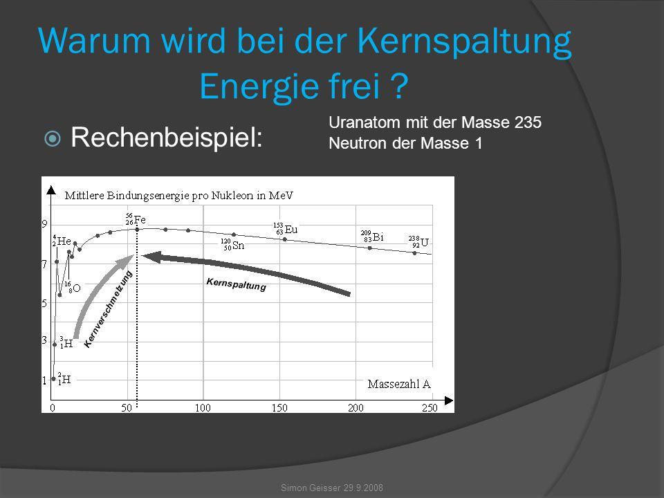 Warum wird bei der Kernspaltung Energie frei .