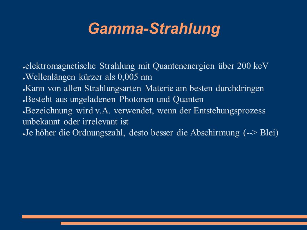 Gamma-Strahlung ● elektromagnetische Strahlung mit Quantenenergien über 200 keV ● Wellenlängen kürzer als 0,005 nm ● Kann von allen Strahlungsarten Ma