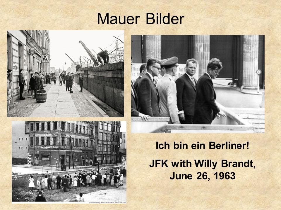 Mauer Bilder Ich bin ein Berliner! JFK with Willy Brandt, June 26, 1963