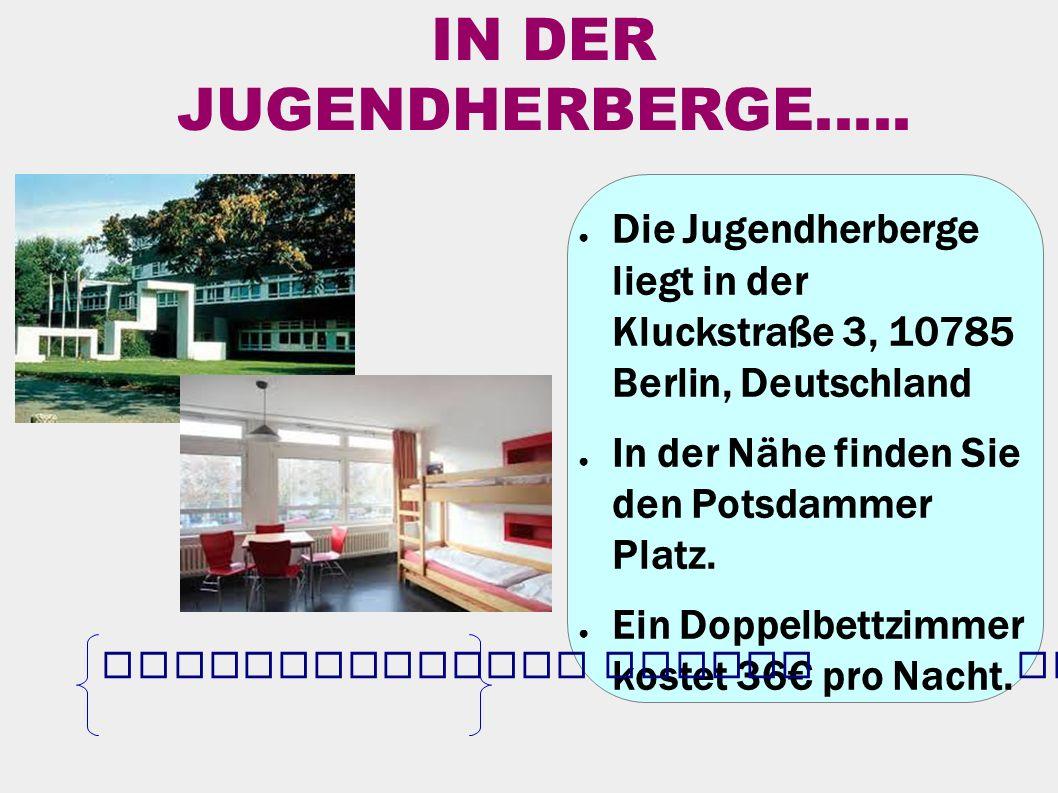 IN DER JUGENDHERBERGE.....