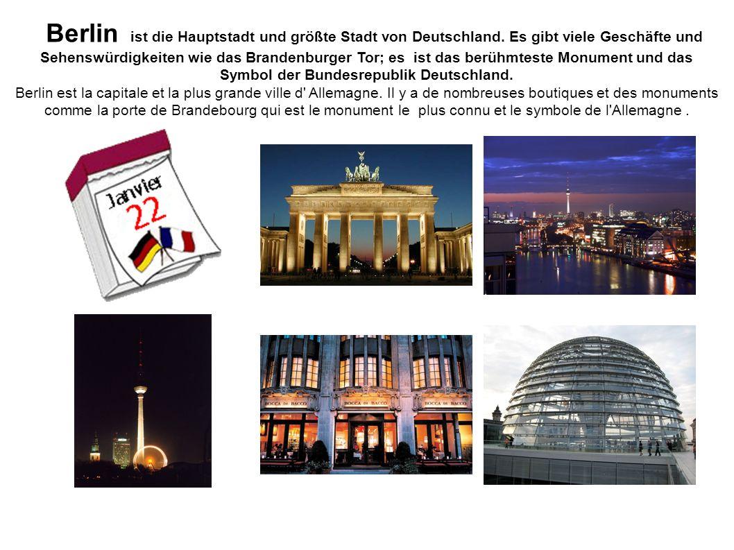 Berlin ist die Hauptstadt und größte Stadt von Deutschland.