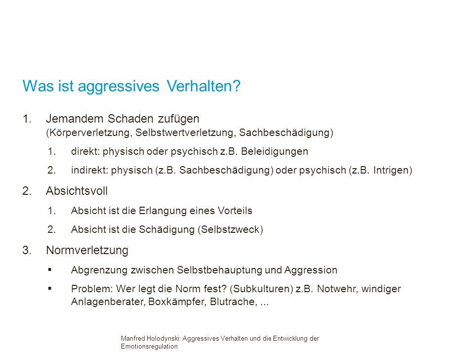 Was ist aggressives Verhalten.
