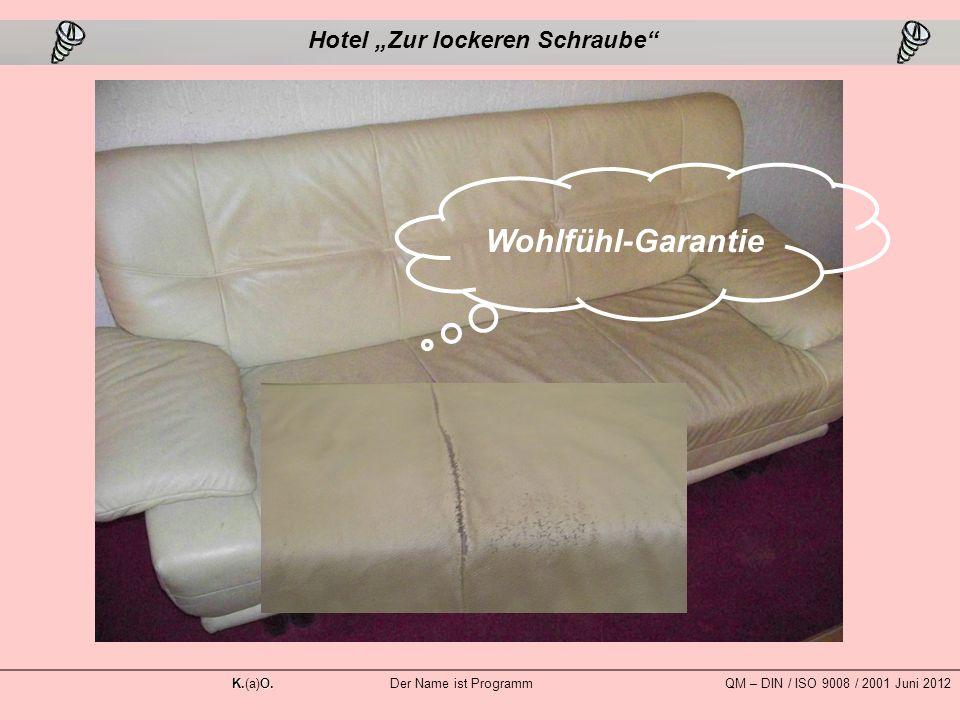 """Wohlfühl-Garantie Hotel """"Zur lockeren Schraube K.O."""
