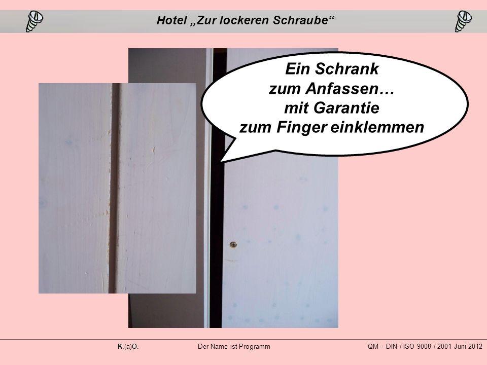 """Ein Schrank zum Anfassen… mit Garantie zum Finger einklemmen Hotel """"Zur lockeren Schraube K.O."""