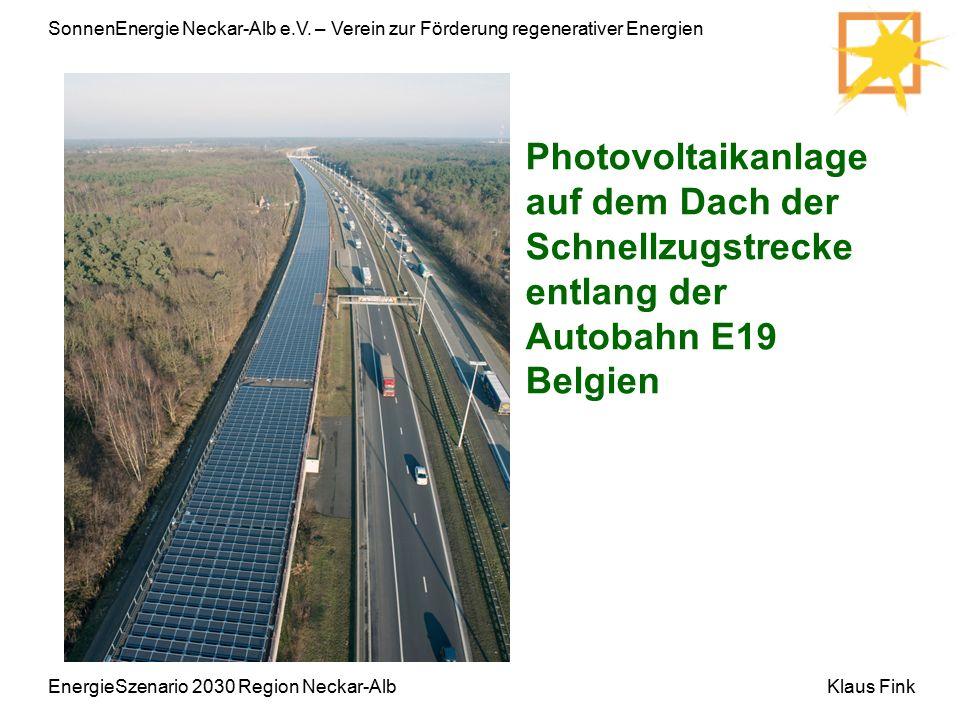 SonnenEnergie Neckar-Alb e.V. – Verein zur Förderung regenerativer Energien Klaus Fink Photovoltaikanlage auf dem Dach der Schnellzugstrecke entlang d