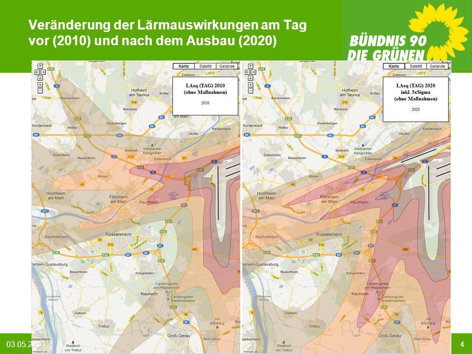 403.05.2013 BÜNDNIS 90/DIE GRÜNEN : GRÜNE Antworten auf den Fluglärm Veränderung der Lärmauswirkungen am Tag vor (2010) und nach dem Ausbau (2020)