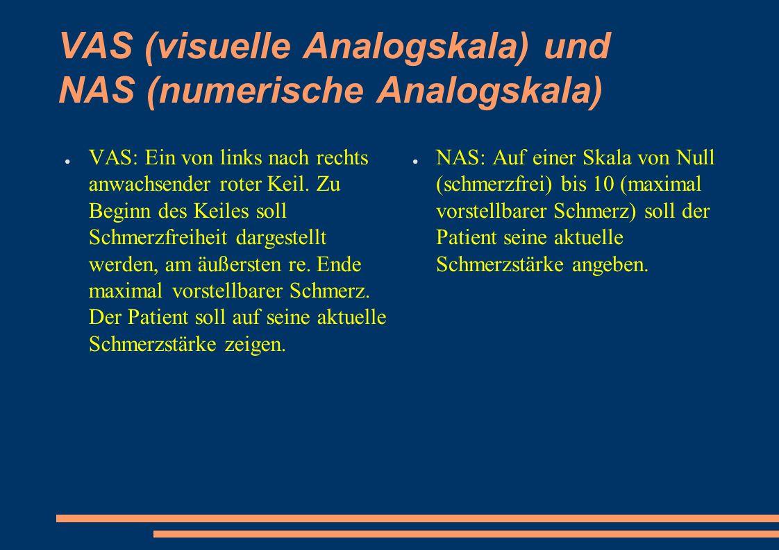 VAS (visuelle Analogskala) und NAS (numerische Analogskala) ● VAS: Ein von links nach rechts anwachsender roter Keil.