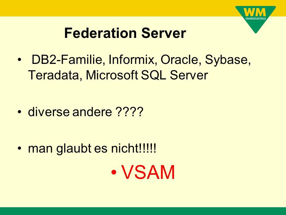 Direkte und einfache Umstellung unserer Schnittstellenprogramme. –select –insert –update –delete Federation Server