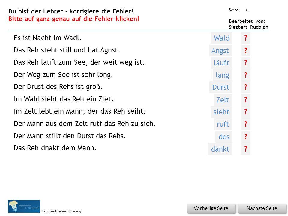 Übungsart: Seite: Bearbeitet von: Siegbert Rudolph Lesemotivationstraining 6 Du bist der Lehrer – korrigiere die Fehler.