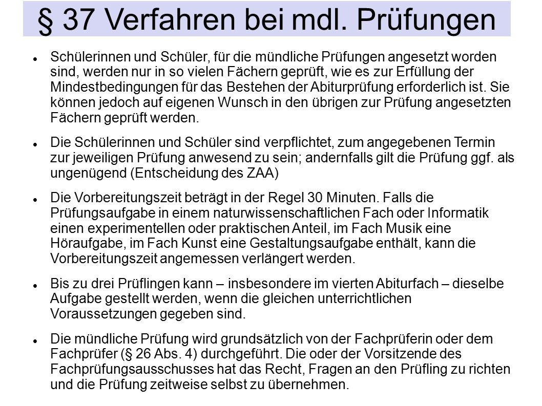 § 37 Verfahren bei mdl.