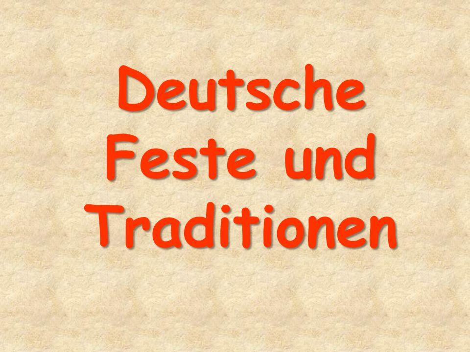 Deutsche Feste und Traditionen