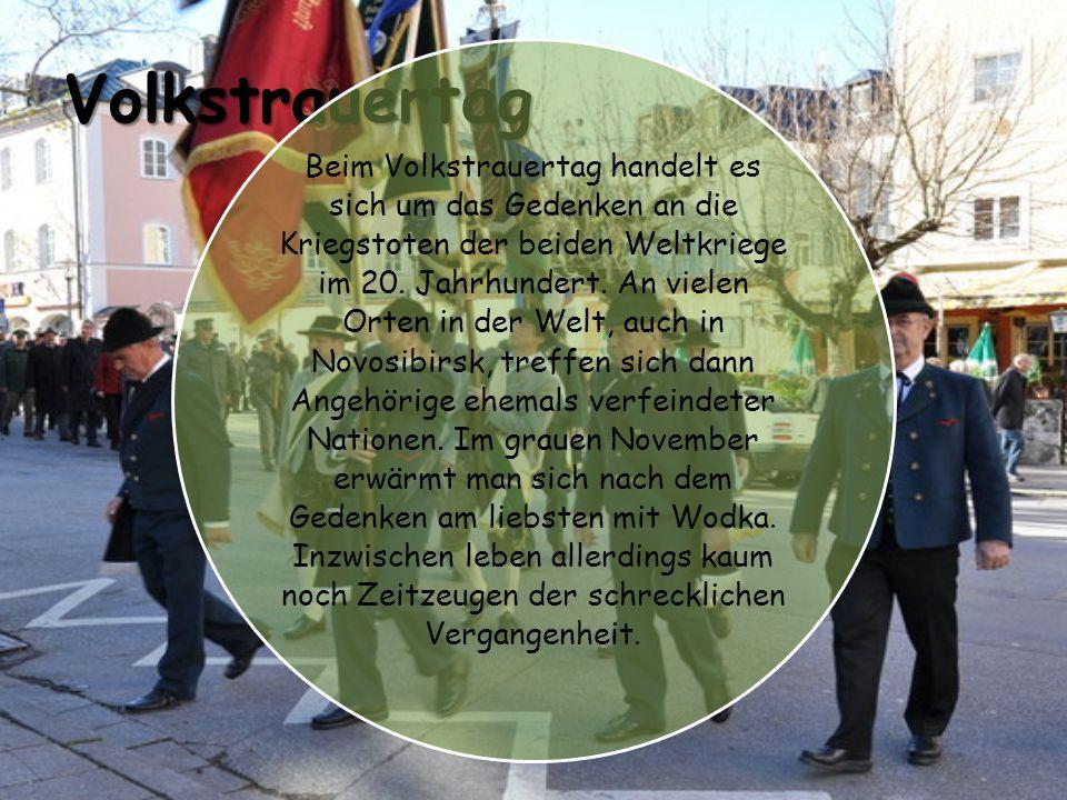 Volkstrauertag Beim Volkstrauertag handelt es sich um das Gedenken an die Kriegstoten der beiden Weltkriege im 20.