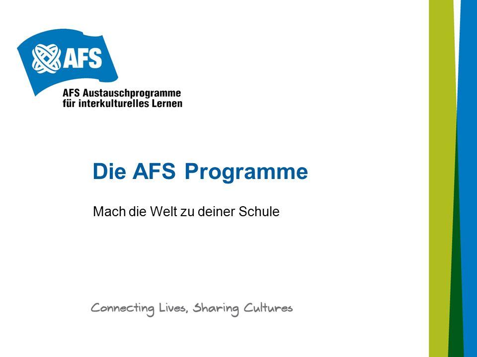 Die AFS Programme Mach die Welt zu deiner Schule