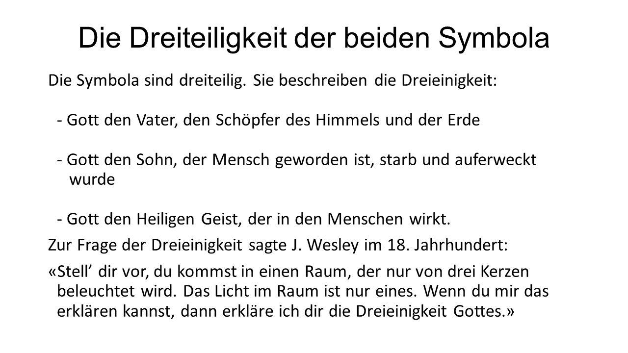Symbolum - Credo - Bekenntnis Die Symbola der alten Kirche sind Darstellungen der christlichen Glaubensinhalte.