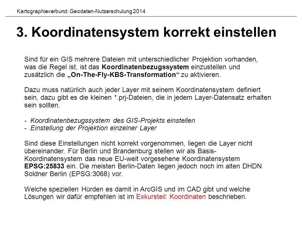 """Sind für ein GIS mehrere Dateien mit unterschiedlicher Projektion vorhanden, was die Regel ist, ist das Koordinatenbezugssystem einzustellen und zusätzlich die """"On-The-Fly-KBS-Transformation zu aktivieren."""