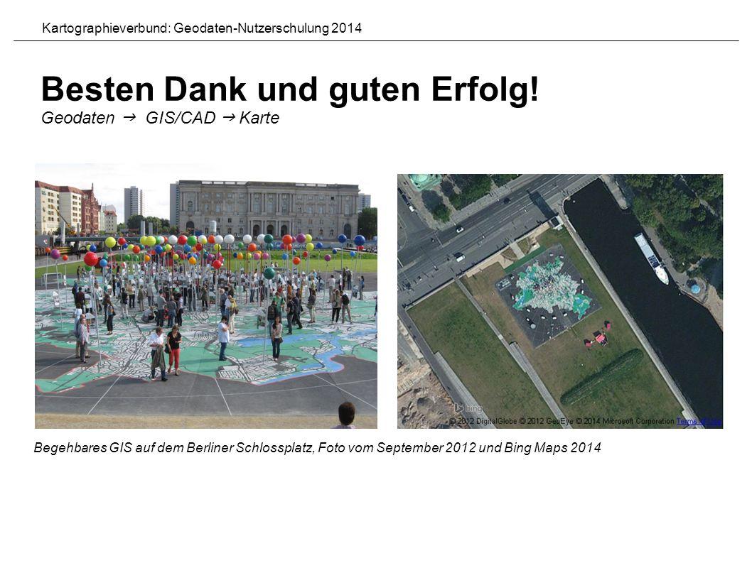 Begehbares GIS auf dem Berliner Schlossplatz, Foto vom September 2012 und Bing Maps 2014 Besten Dank und guten Erfolg.