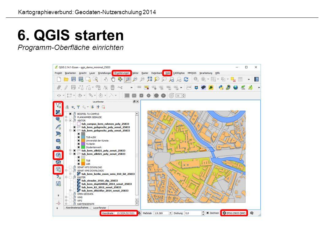 6. QGIS starten Programm-Oberfläche einrichten