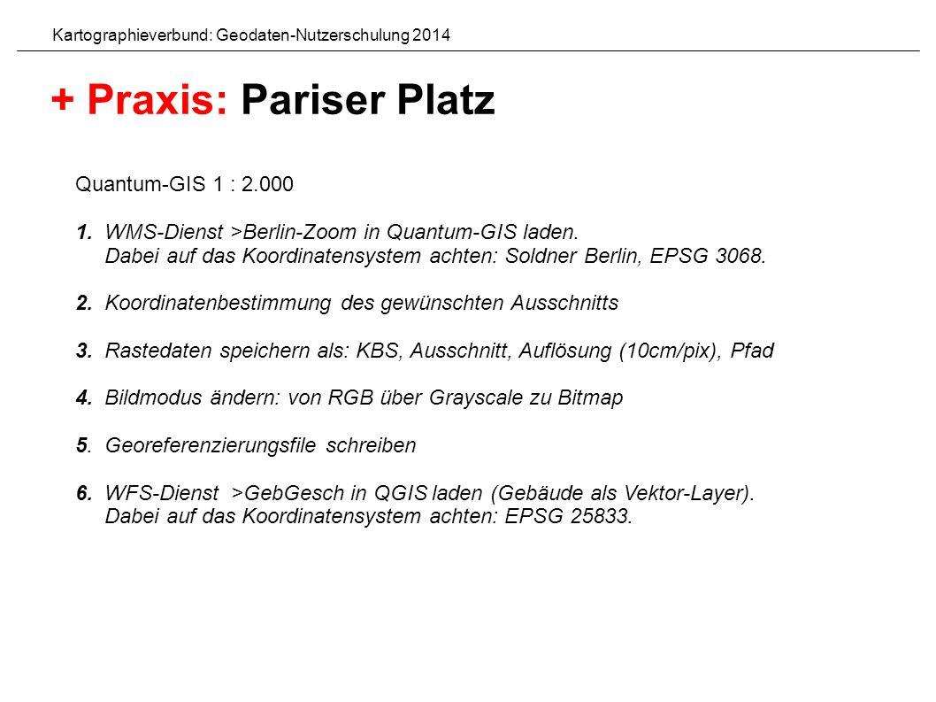 Quantum-GIS 1 : 2.000 1. WMS-Dienst >Berlin-Zoom in Quantum-GIS laden.