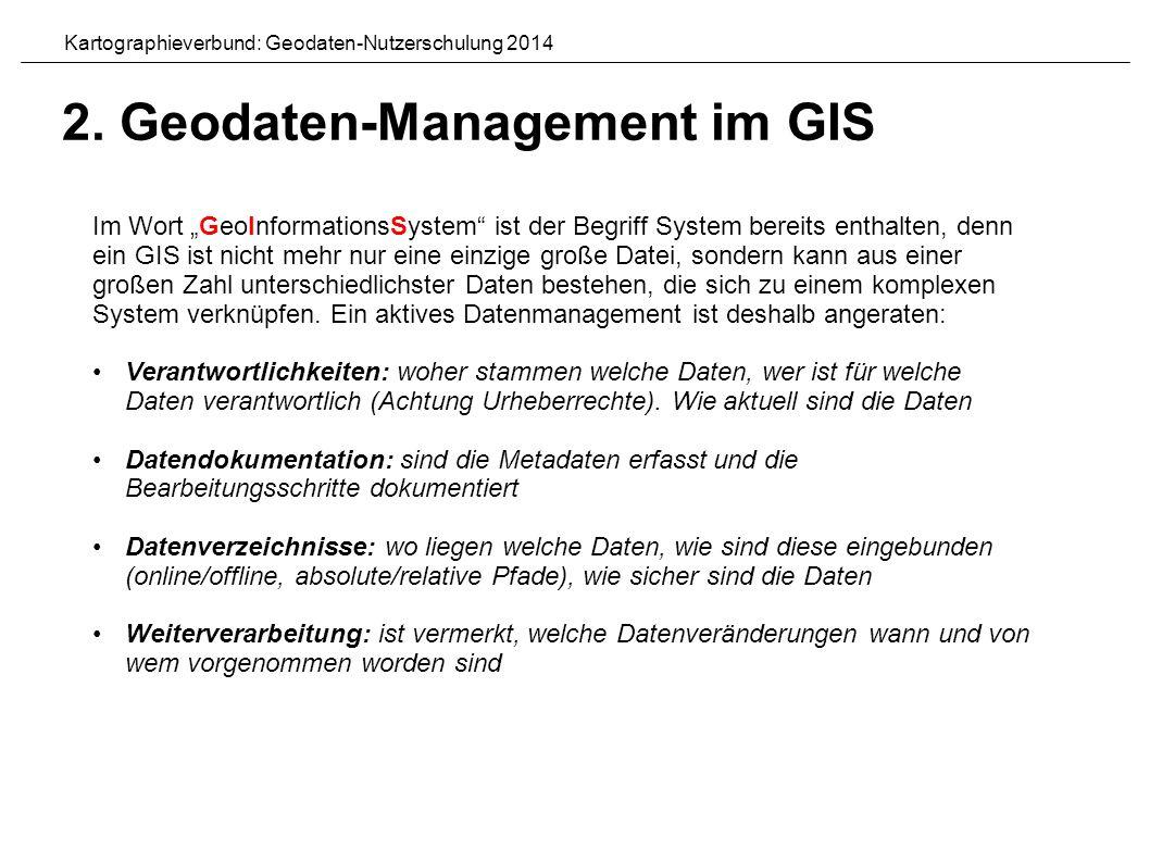 Einstellung der Pfade in QGIS: Relative Pfade Kartographieverbund: Geodaten-Nutzerschulung 2014 2.