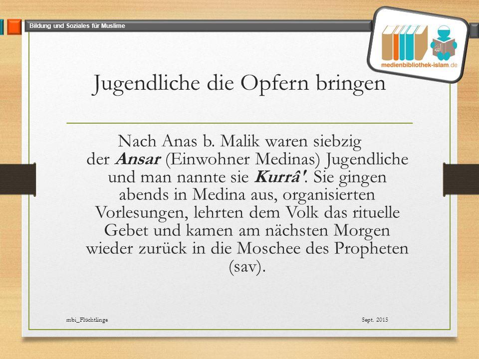 Bildung und Soziales für Muslime Diene als lebendiges Vorbild.
