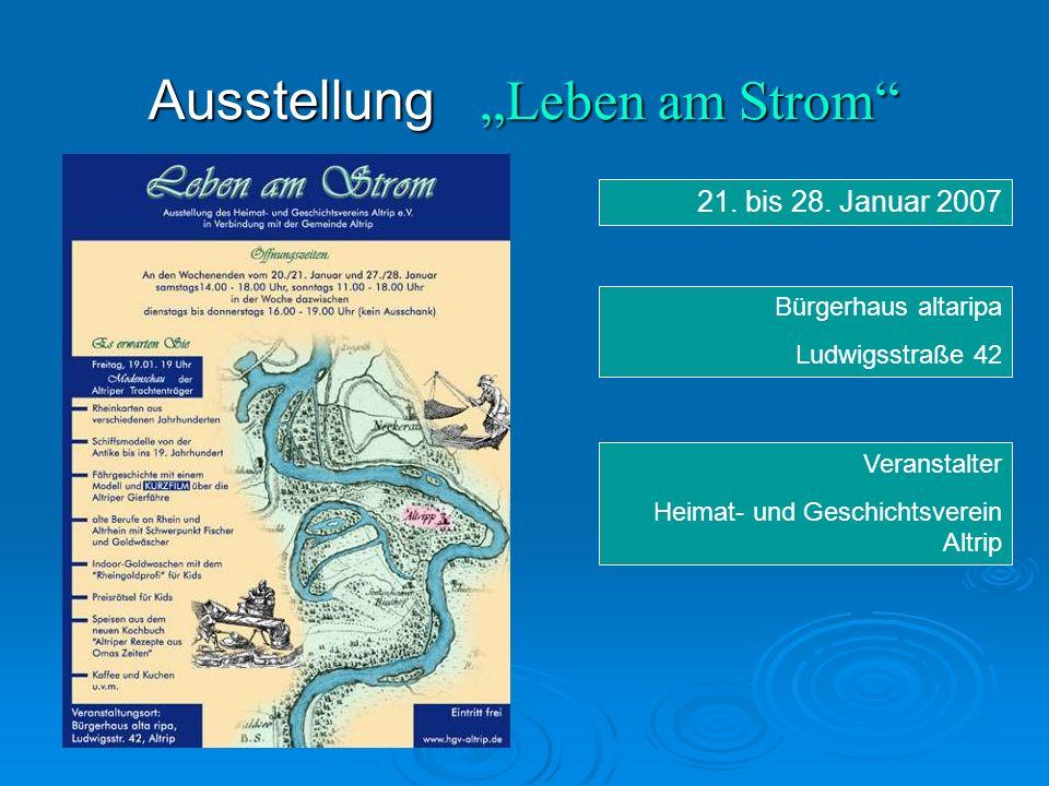 """Ausstellung """"Leben am Strom 21. bis 28."""