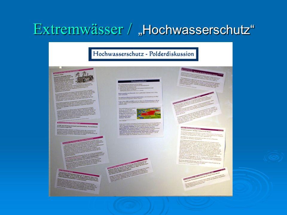 """Extremwässer / """"Hochwasserschutz"""
