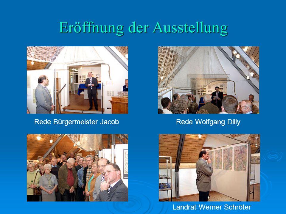 Eröffnung der Ausstellung Rede Bürgermeister JacobRede Wolfgang Dilly Landrat Werner Schröter
