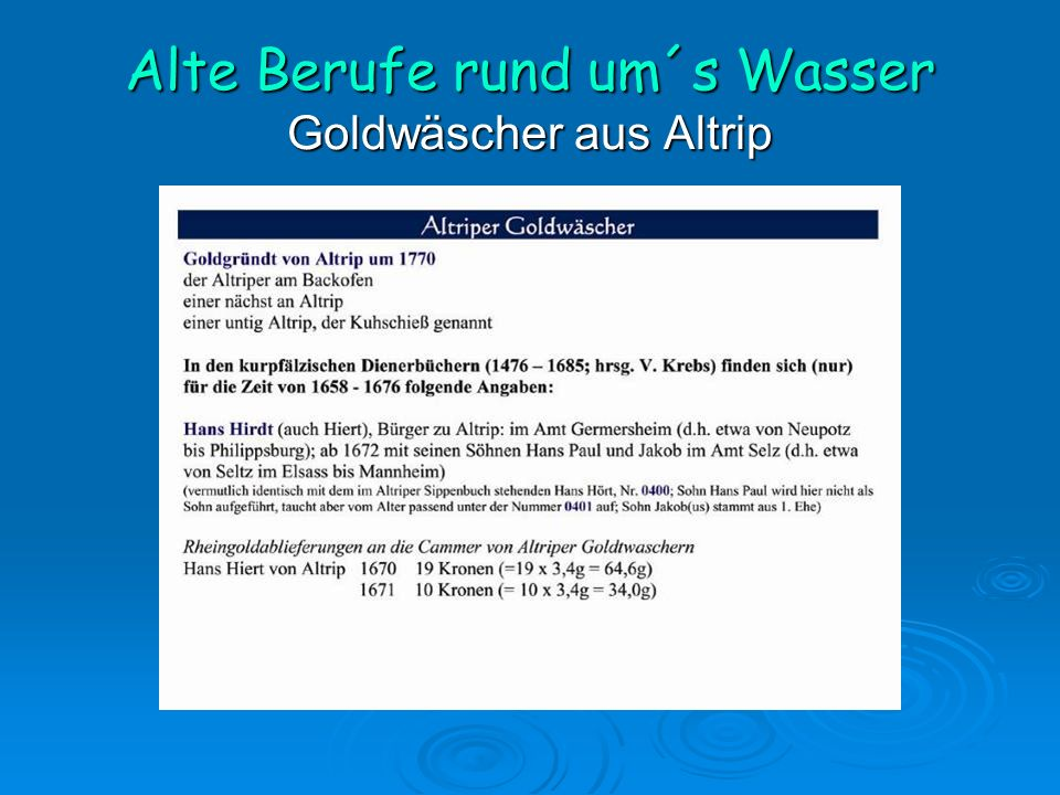 Alte Berufe rund um´s Wasser Goldwäscher aus Altrip