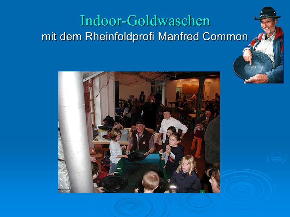 Indoor-Goldwaschen mit dem Rheinfoldprofi Manfred Common