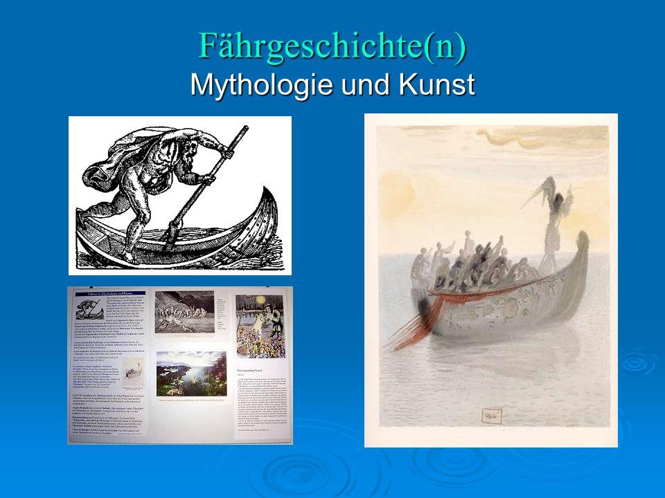 Fährgeschichte(n) Mythologie und Kunst