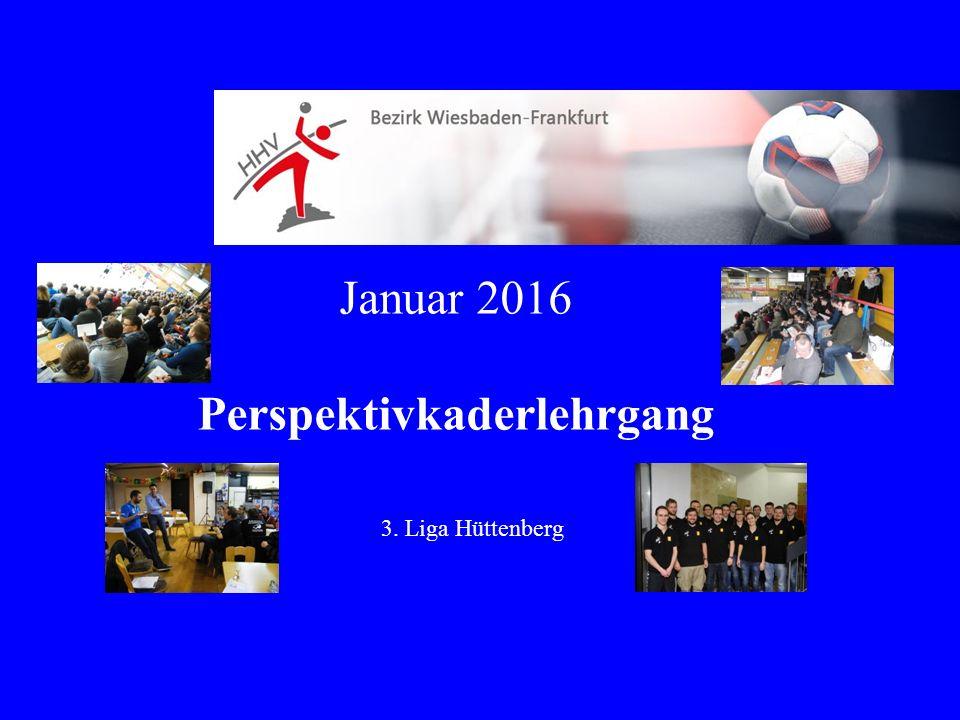 Januar 2016 Perspektivkaderlehrgang 3. Liga Hüttenberg