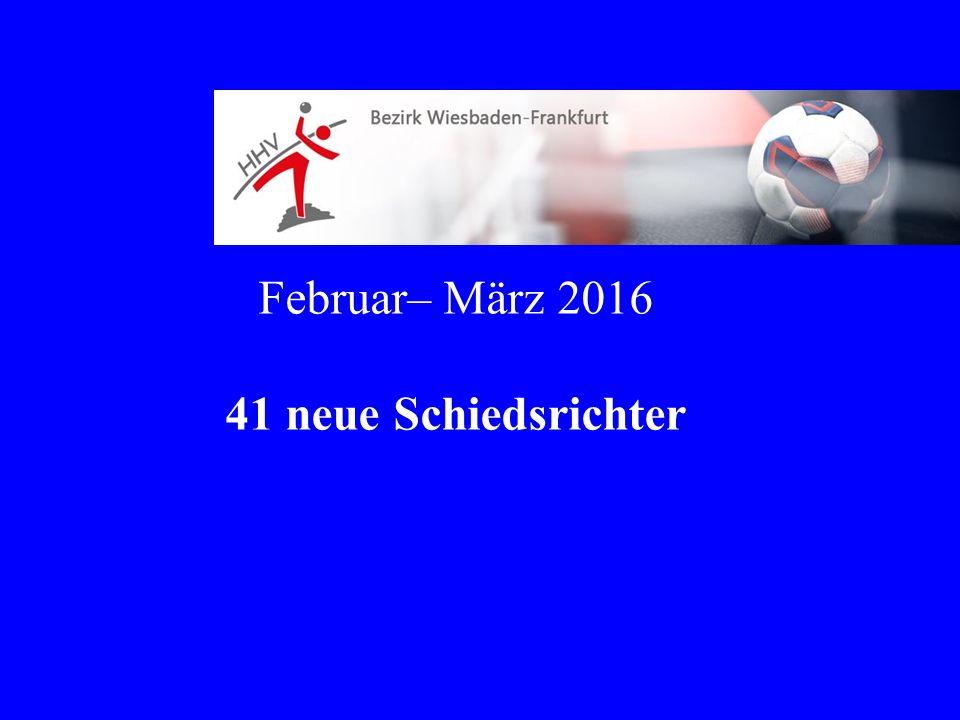 Februar– März 2016 41 neue Schiedsrichter