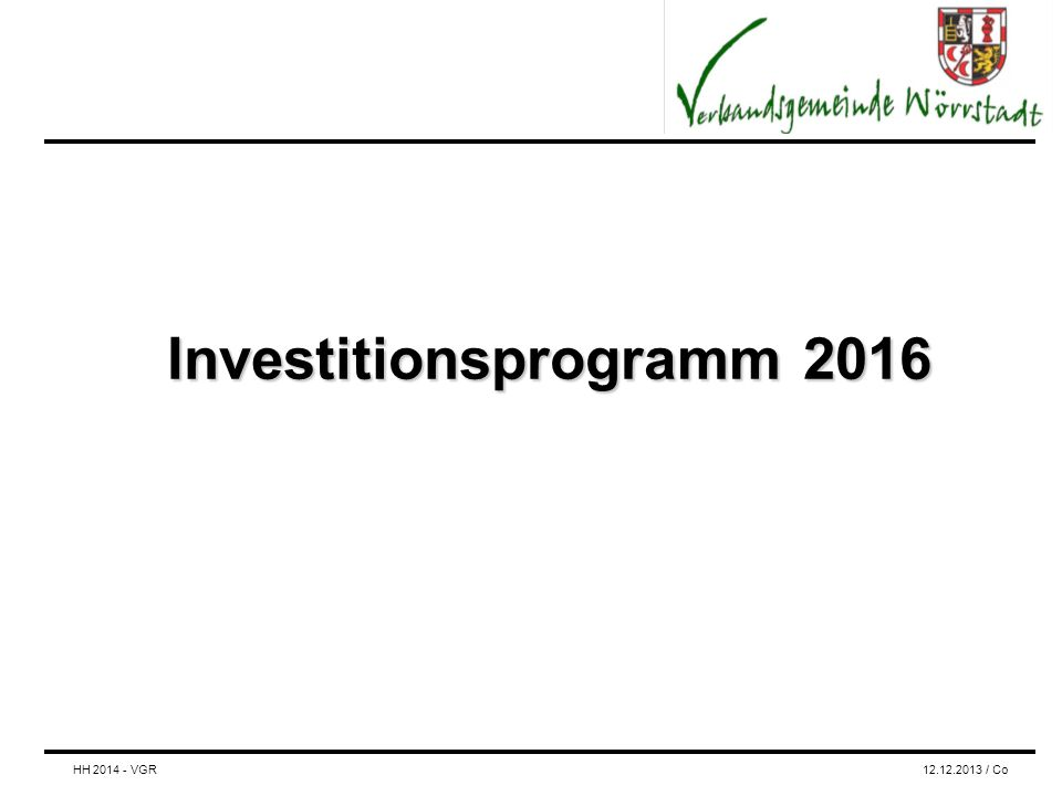 Investitionsprogramm 2016 HH 2014 - VGR12.12.2013 / Co
