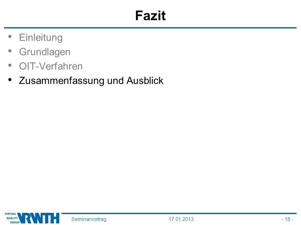 Seminarvortrag17.01.2013- 18 - Fazit Einleitung Grundlagen OIT-Verfahren Zusammenfassung und Ausblick