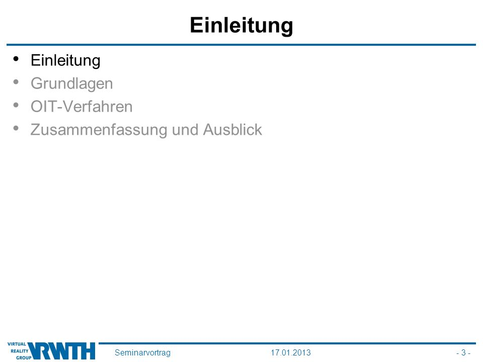 Seminarvortrag17.01.2013- 3 - Einleitung Grundlagen OIT-Verfahren Zusammenfassung und Ausblick