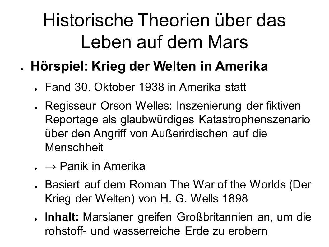 Historische Theorien über das Leben auf dem Mars ● Hörspiel: Krieg der Welten in Amerika ● Fand 30.