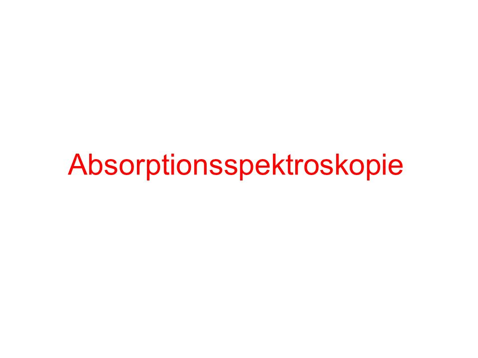 Absorptionsspektroskopie