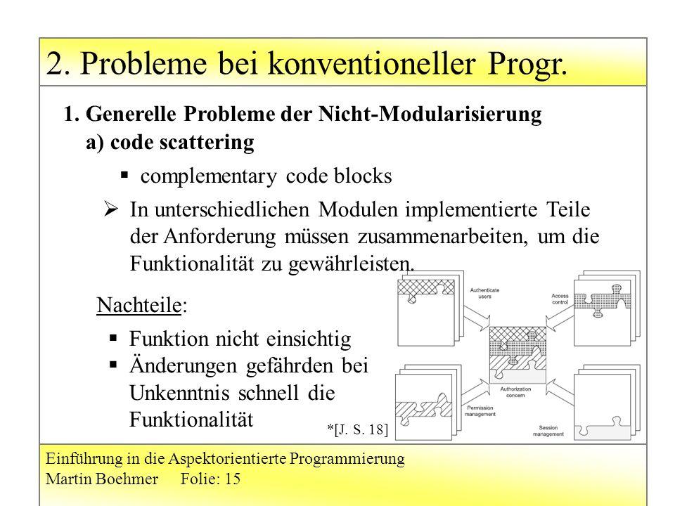 2. Probleme bei konventioneller Progr.