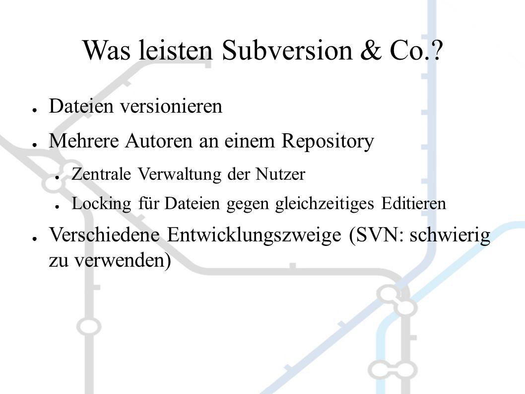 Grenzen von Subversion & Co.