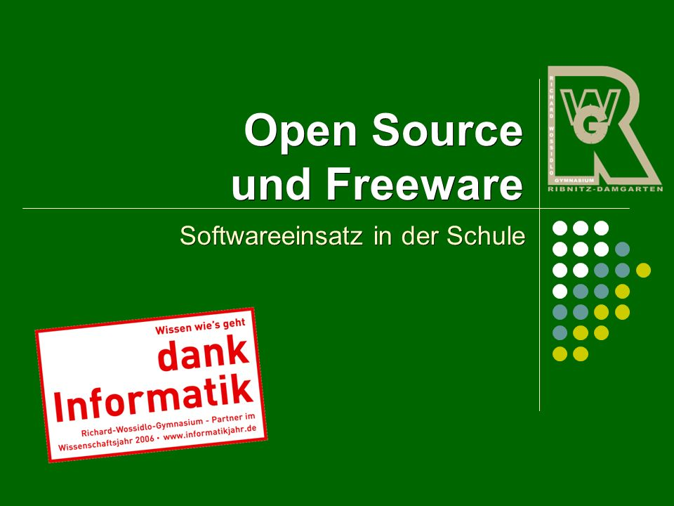 Open Source und Freeware Softwareeinsatz in der Schule