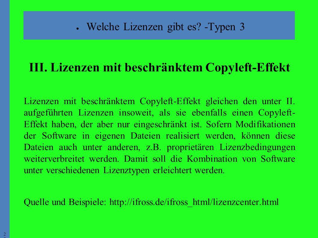 2727 ● Welche Lizenzen gibt es. -Typen 3 III.