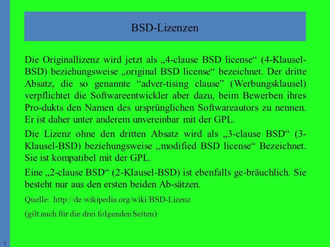"""3030 Die Originallizenz wird jetzt als """"4-clause BSD license (4-Klausel- BSD) beziehungsweise """"original BSD license bezeichnet."""