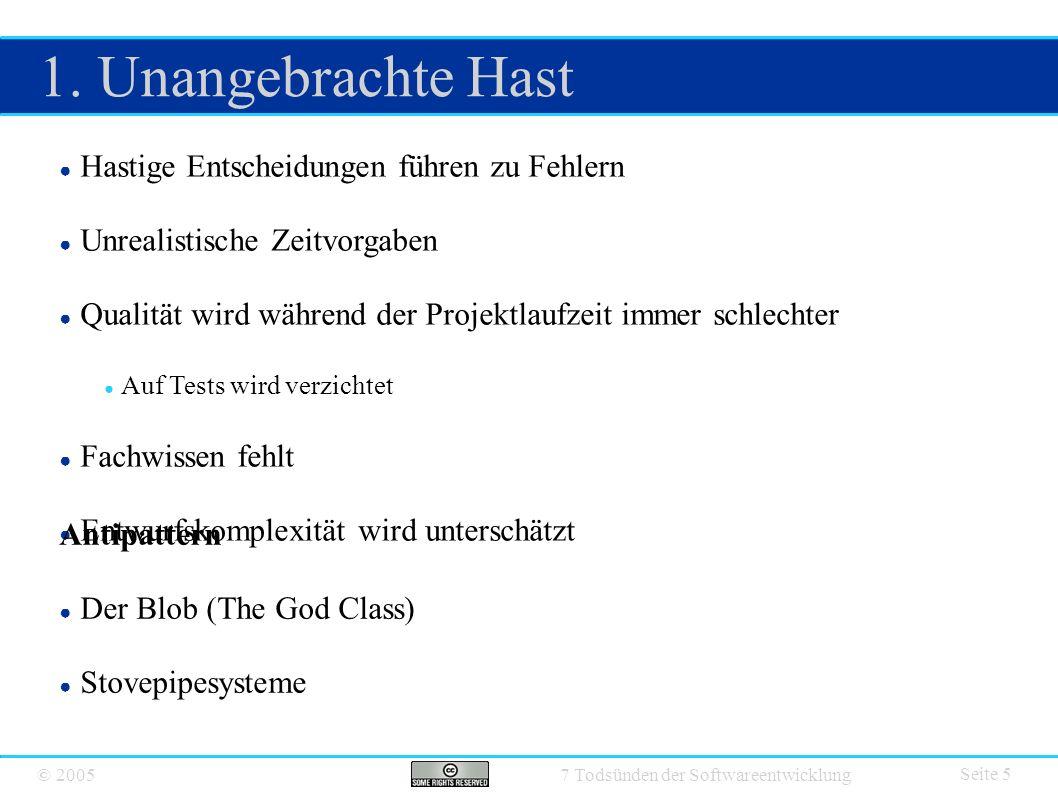 © 2005 7 Todsünden der Softwareentwicklung 1.