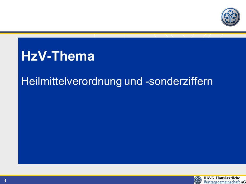 1 HzV-Thema Heilmittelverordnung und -sonderziffern