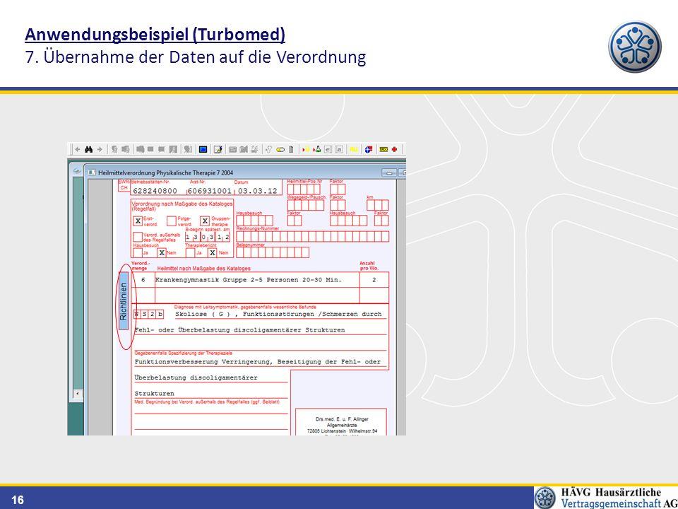 16 Anwendungsbeispiel (Turbomed) 7. Übernahme der Daten auf die Verordnung